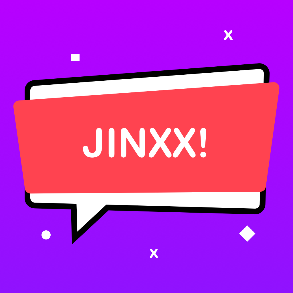 Jinxx!